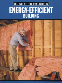 Fine Homebuilding Energy Efficient Building