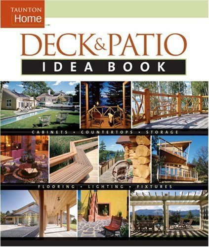 Julie Stillman Taunton Home Deck & Patio Idea Book