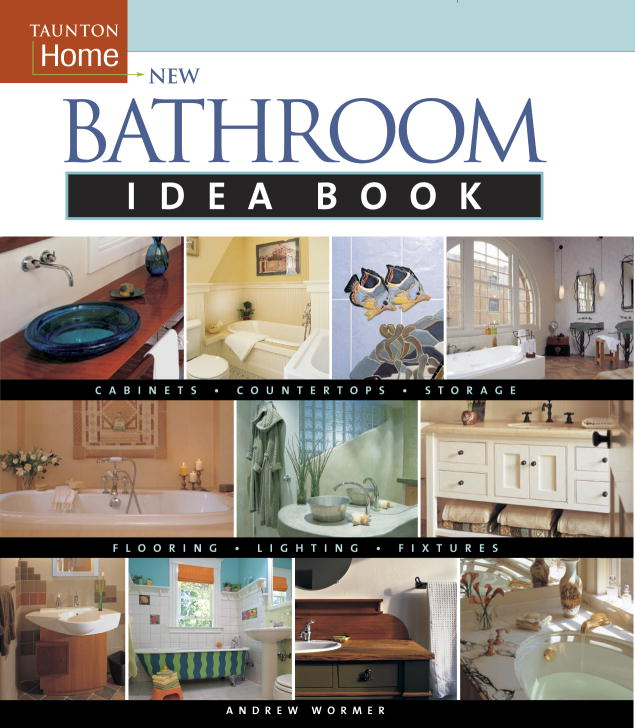 Andrew Wormer New Bathroom Idea Book