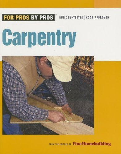 Editors Of Fine Homebuilding Carpentry
