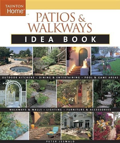 Peter Jeswald Patios & Walkways Idea Book