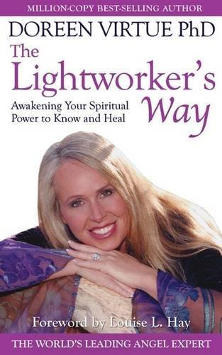 Doreen Virtue The Lightworker's Way Awakening Your Spirtual Power To Know And Heal