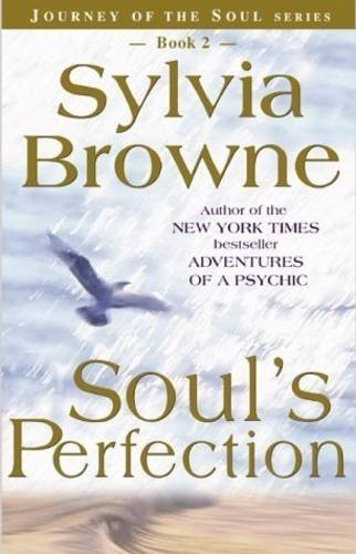 Sylvia Browne Soul's Perfection
