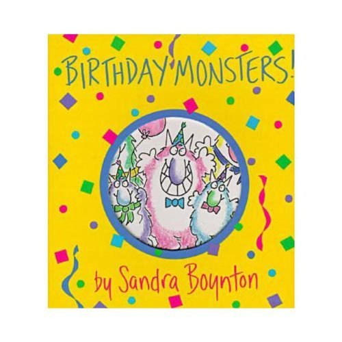 Sandra Boynton Birthday Monsters!