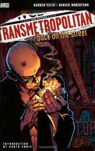 Warren Ellis Transmetropolitan Vol. 1 Back On The Street