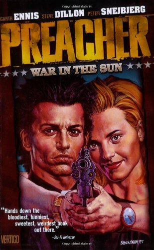 Garth Ennis Preacher Vol 06 War In The Sun Revised
