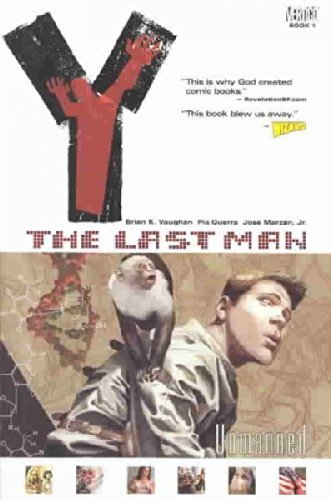 Brian K. Vaughan Y The Last Man Vol. 1 Unmanned
