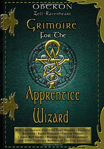 Zell Ravenheart Oberon Grimoire For The Apprentice Wizard