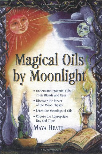 Maya Heath Magical Oils By Moonlight