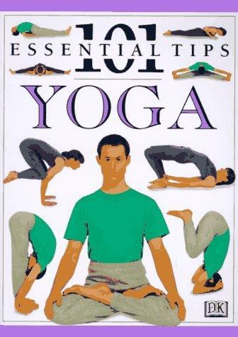 Dk Publishing 101 Essential Tips Yoga