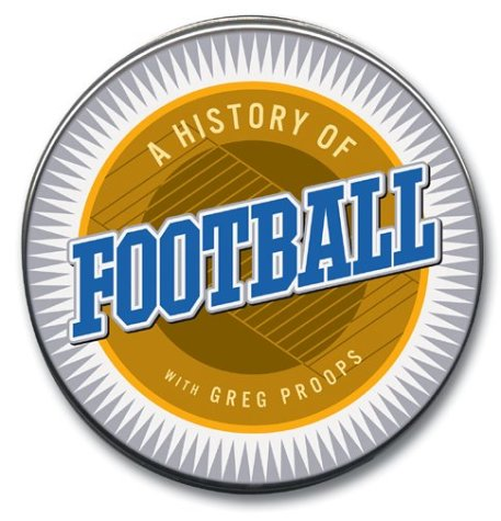 Greg Proops History Of Football