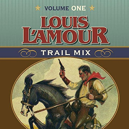 Louis L'amour Trail Mix Volume One Riding For The Brand The Black Rock Coffin Maker