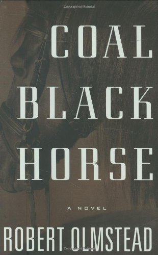 Robert Olmstead Coal Black Horse