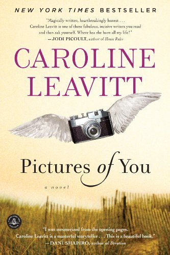 Caroline Leavitt Pictures Of You