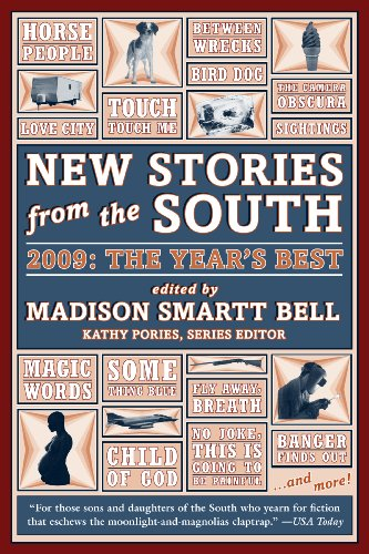 Madison Smartt Bell New Stories From The South The Year's Best 2009