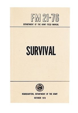 Department Of Army Us Army Survival Manual Fm 21 76