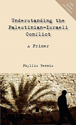 Phyllis Bennis Understanding The Palestinian Israeli Conflict A Primer