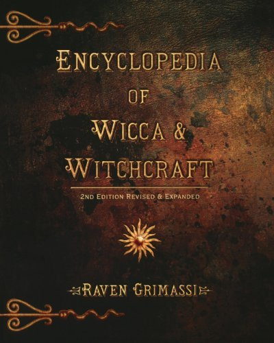 Raven Grimassi Encyclopedia Of Wicca & Witchcraft