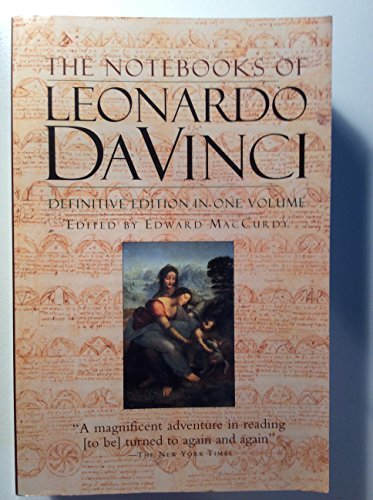 Edward Maccurdy The Notebooks Of Leonardo Da Vinci Definitive Edition