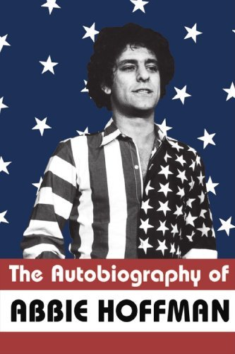Abbie Hoffman The Autobiography Of Abbie Hoffman
