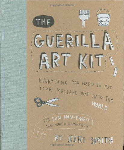 Keri Smith Guerilla Art Kit The