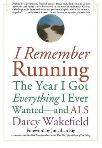Darcy Wakefield I Remember Running The Year I Got Everything I Ever Wanted And Als