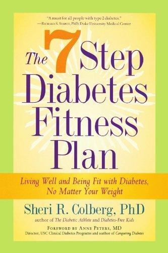 Sheri R. Ph. D. Colberg The 7 Step Diabetes Fitness Plan Living Well And Being Fit With Diabetes No Matte