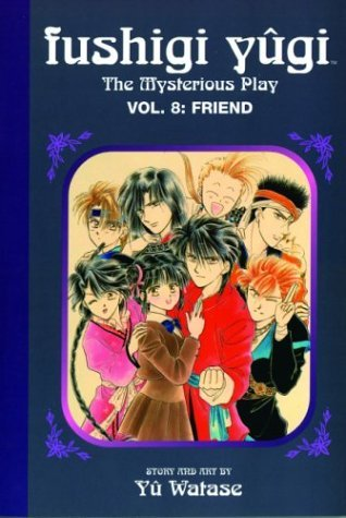 Yuu Watase Fushigi Yugi The Mysterious Play Vol. 8 Friend