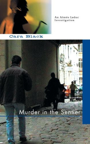 Cara Black Murder In The Sentier Revised