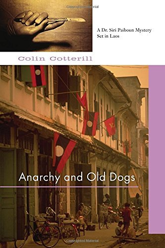 Colin Cotterill Anarchy And Old Dogs