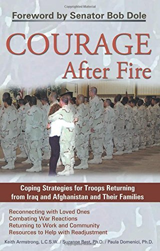 Keith Armstrong Courage After Fire Coping Strategies For Troops Returning From Iraq