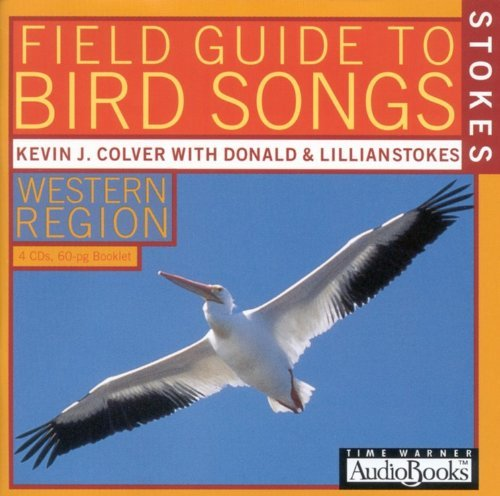 Donald Stokes Stokes Field Guide To Bird Songs Western Region Abridged