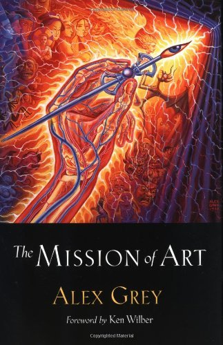 Alex Grey Mission Of Art The