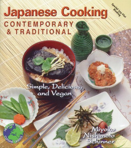 Miyoko Nishimoto Schinner Japanese Cooking Contemporary & Traditional Simple Delicious And Vegan