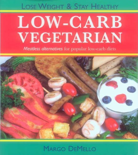 Margo Demello The Low Carb Vegetarian