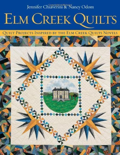 Jennifer Chiaverini Elm Creek Quilts Quilt Projects Inspired By The Elm Creek Quilts N