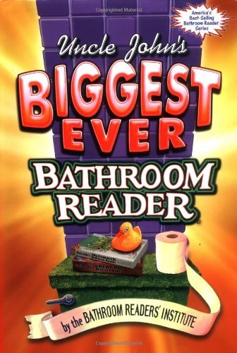 Bathroom Reader's Hysterical Society Uncle John's Biggest Ever Bathroom Reader Tracing The Roots Of Violence