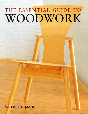 Chris Simpson The Essential Guide To Woodwork