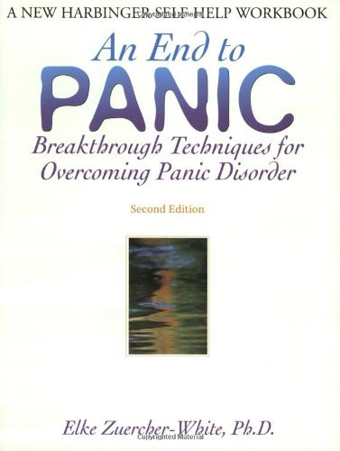 Elke Zuercher White End To Panic Breakthrough Techniques For Overcoming Panic Diso 0002 Edition;