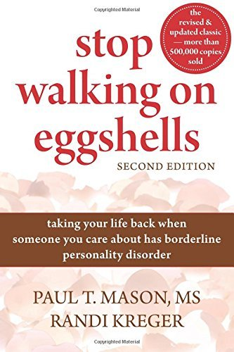 Paul T. Mason Stop Walking On Eggshells Taking Your Life Back When Someone You Care About 0002 Edition;