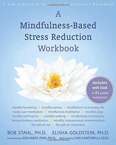 Bob Stahl A Mindfulness Based Stress Reduction Workbook [wit