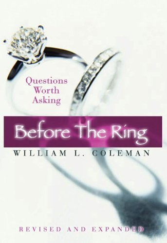 William L. Coleman Before The Ring Questions Worth Asking Revised And Expanded Expanded