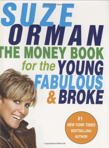 Suze Orman The Money Book For The Young Fabulous & Broke