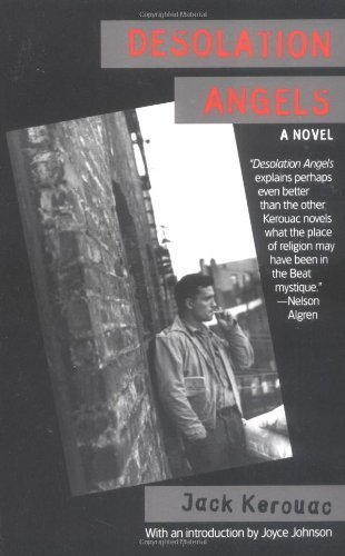 Jack Kerouac Desolation Angels