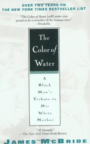 James Mcbride Color Of Water A Black Man's Tribute To His W
