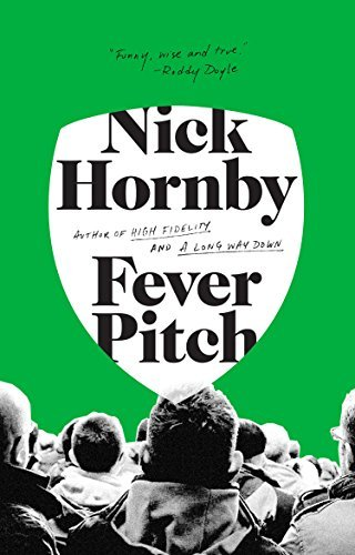 Nick Hornby Fever Pitch