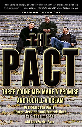 Sampson Davis The Pact Three Young Men Make A Promise And Fulfill A Drea
