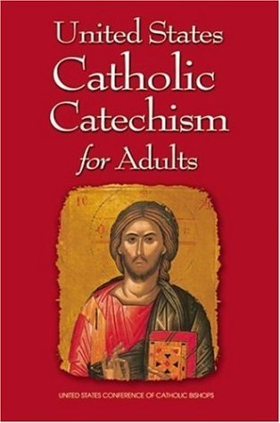 United States Conference Of Catholic Bis United States Catholic Catechism For Adults