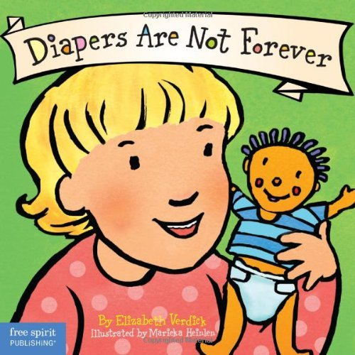 Elizabeth Verdick Diapers Are Not Forever