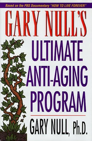 Gary Null Ultimate Anti Aging Program